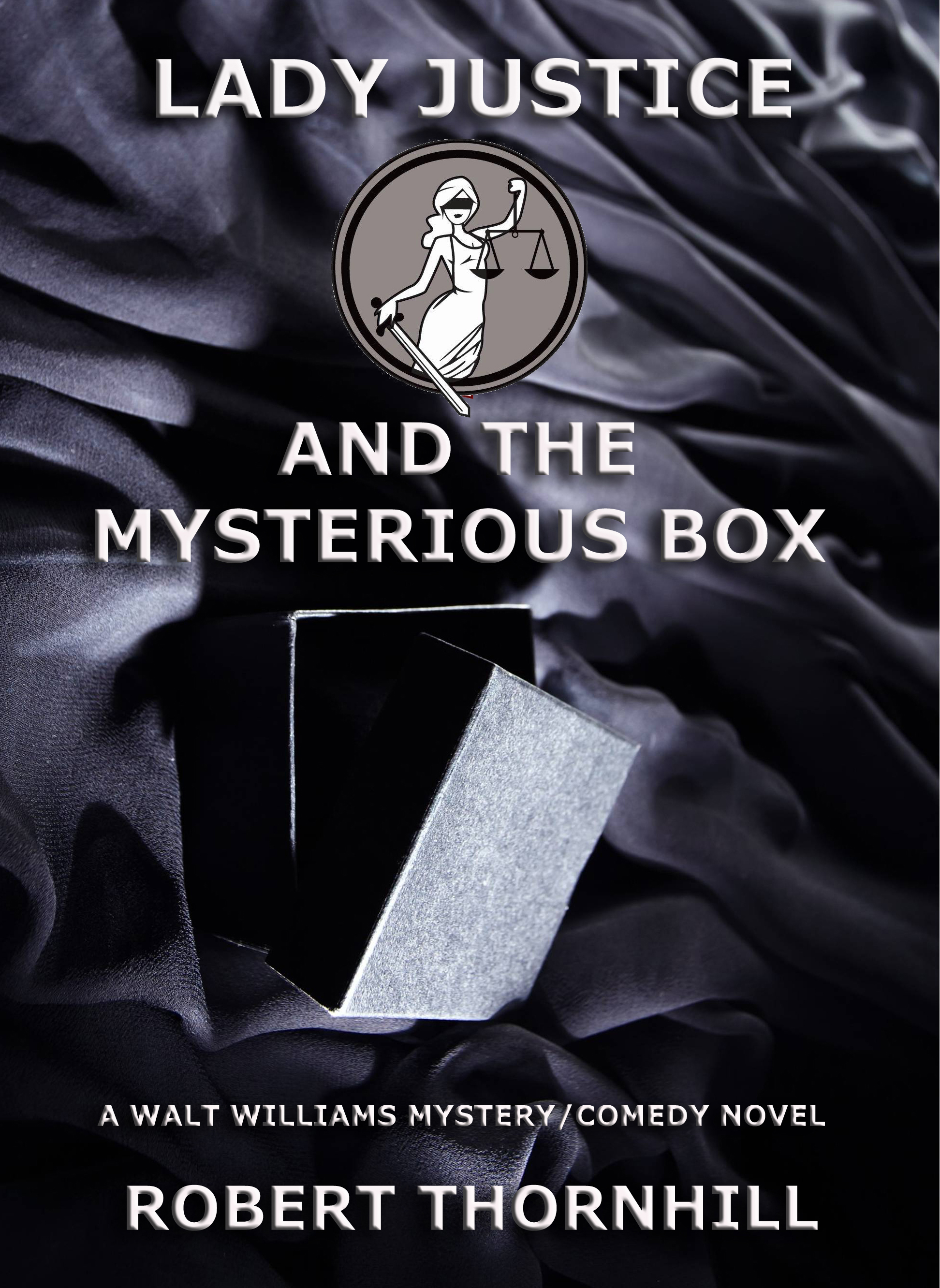 The Lady Justice Mystery/Comedy Series